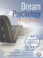 DREAM PSYCHOLOGY จิตวิทยาความฝัน พิมพ์ครั้งที่ 1 พ.ศ. 2560