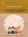SYNTAX FOR EFL TEACHERS A GENERATIVE APPROACH