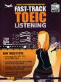 FAST-TRACK TOEIC LISTENING WITH MP3 CD พิมพ์ครั้งที่ 4 พ.ศ.2559