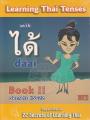 LEARNING THAI TENSES  WITH  DAAI  ได้  พิมพ์ครั้งที่ 1 พ.ศ. 2561