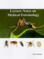 LECTURE NOTE ON MEDICAL ENTOMOLOGY,1ED/2018