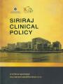 SIRIRAJ  CLINICAL  POLICY พิมพ์ครั้งที่ 1 พ.ศ. 2562