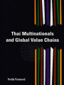 THAI MULTINATIONALS AND GLOBAL VALUE CHAINS